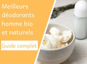Meilleurs déodorants homme bio naturels - Corps - Natura Bon