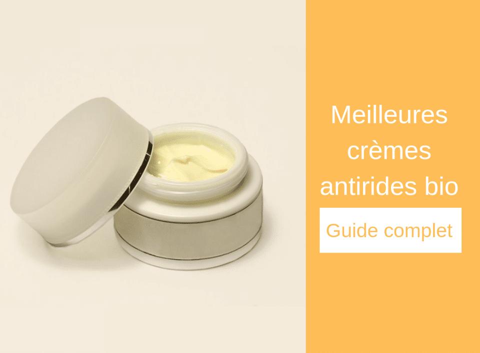 Meilleures crèmes antirides bio – Guide complet - visage - Nature bon