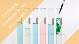 comment connaître le ph d'un savon - - Visage - Natura Bon
