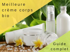 Meilleure crème corps bio_ Guide complet - corps - Natura Bon