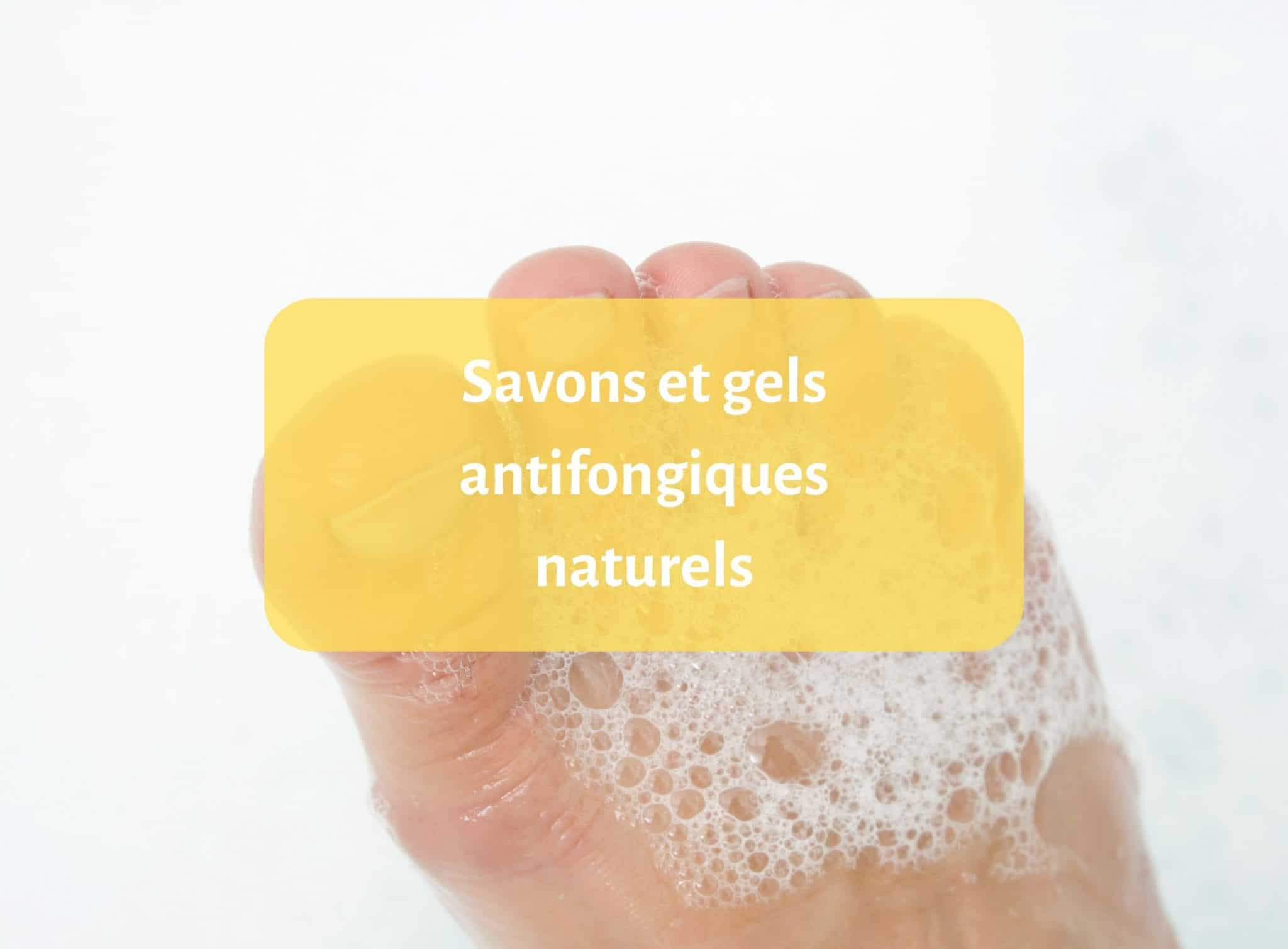 Notre top des savons antifongiques naturels – Notre Avis