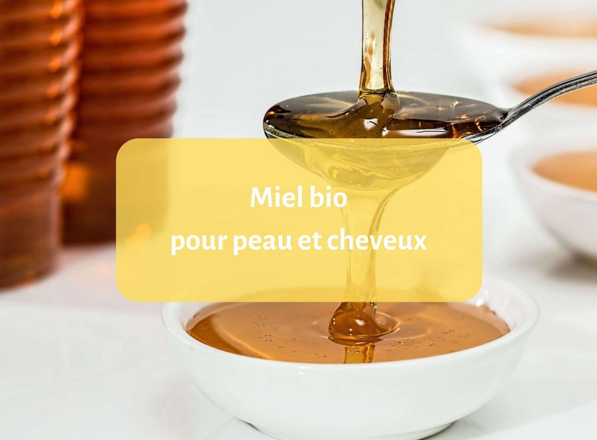 Le miel bio: un produit de soin et de beauté pour la peau et les cheveux